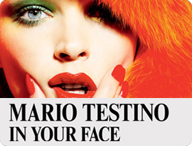 Mario Testino - IN YOUR FACE