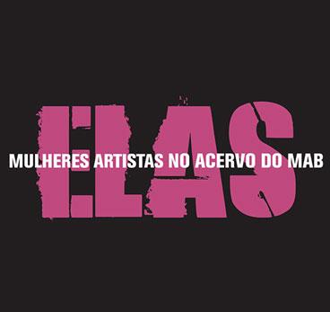 Elas - Mulheres Artistas no Acervo do MAB