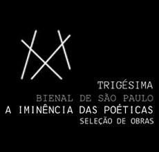 Trigésima Bienal de São Paulo - Seleção de Obraso