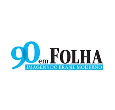 Exposição 90 em Folha – Imagens do Brasil Moderno