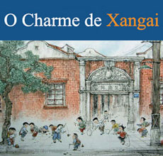 Exposição Retratos de Xangai – O Charme de Xangai no Brasil