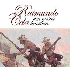 Raimundo Cela – um mestre brasileiro