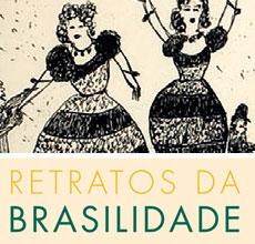 Exposição 'Retratos da Brasilidade'