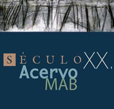 Exposição Século XX - Acervo MAB